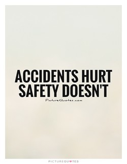 ACCIDENTS HURT 