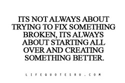 ITS NOT ALWAYS ABOUT 
