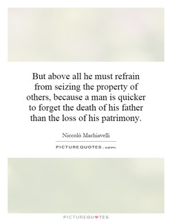 But above all he must refrain 
