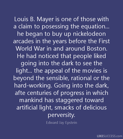 Louis B. Mayer is one of those with 
