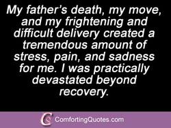 My father's death, my move, 