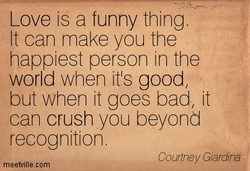 Love is a funny thing, 