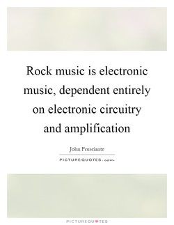 Rock music is electronic 