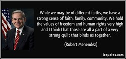 While we may be of different faiths, we have a 