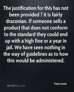 The justification for this has not 