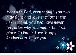 Mom and Dady even though you two 