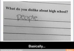 What do you dislike about high school? 