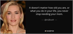 It doesn't matter how old you are, or 