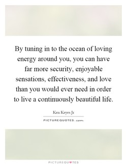 By tuning in to the ocean of loving 