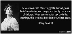Research on child abuse suggests that religious 