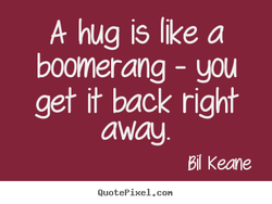 A hug is like a 