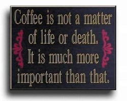 Coffee is not a matter 