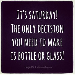 IT'S SATURDAY! 