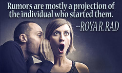 Rumors are mostly a projection of 