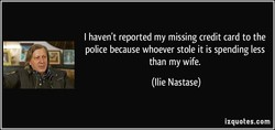 I haven't reported my missing credit card to the 