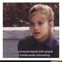 'l only surround myself with people 