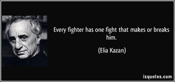 Every fighter has one fight that makes or breaks 