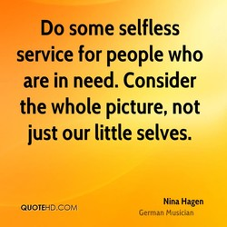 Do some selfless 