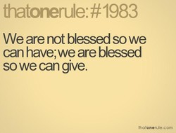 We are not blessed so we