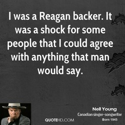 I was a Reagan backer. It 