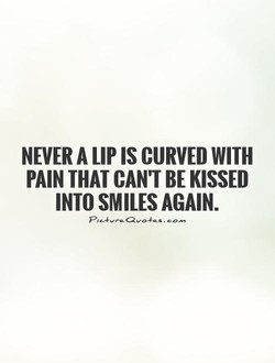 NEVER A LIP IS CURVED WITH 