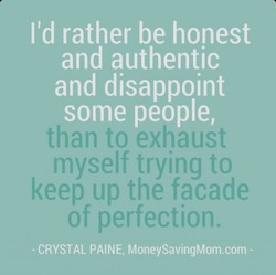 I'd rather be honest 