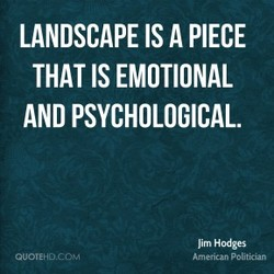 LANDSCAPE IS A PIECE 