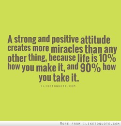 A strong and positive attitude 