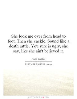 She look me over from head to 