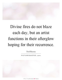 Divine fires do not blaze 