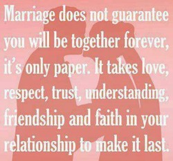 Marriage does not guarantee 
