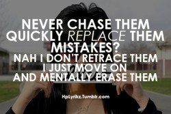 NEVER CHASE THEM 