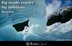 Big results require 