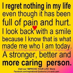 I regret nothing in my life 