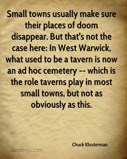 Small towns usually make sure 