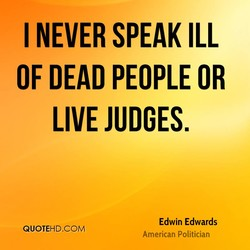 I NEVER SPEAK ILL 