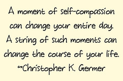 A momene of self-compassion 