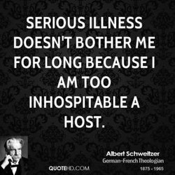 SERIOUS ILLNESS 