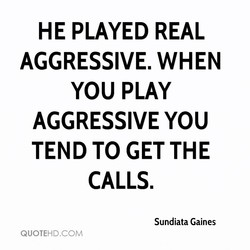HE PLAYED REAL 