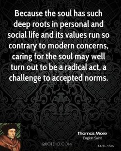 Because the soul has such 