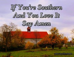 If You 're Southern 