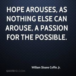 HOPE AROUSES, AS 