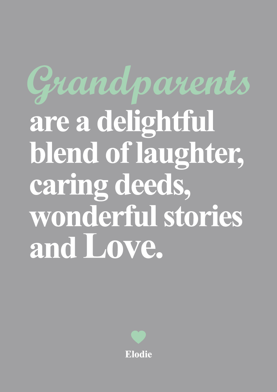 Quotes about Wonderful grandparents (23 quotes)