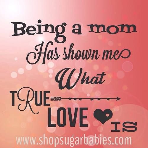 Quotes about Love Being A Mom (38 quotes)