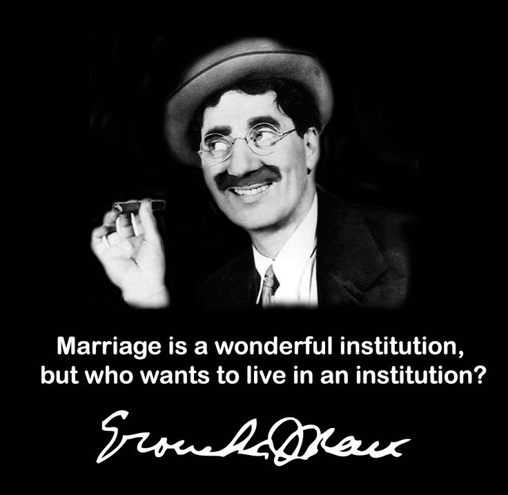 Quotes About Marriage Groucho Marx 19 Quotes