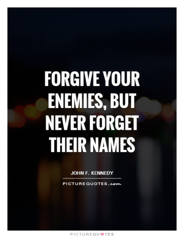 how forgiving an enemy is better Doing an injury puts you below your enemy revenging one makes you but even with him forgiving it sets you above him for sure it is better to forgive.
