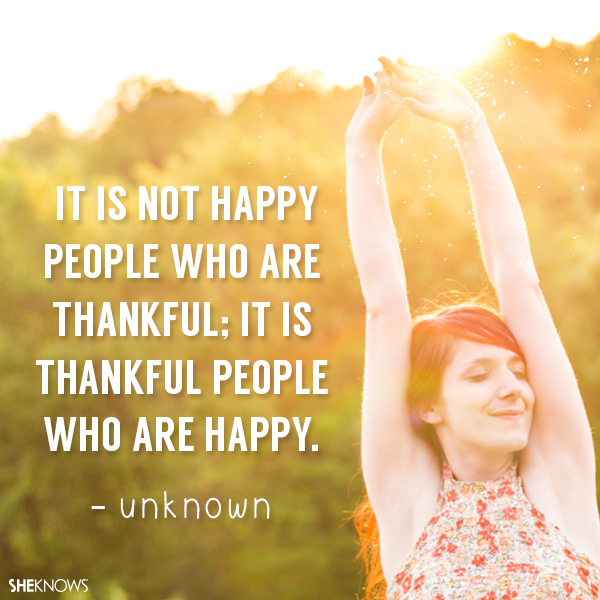 quotes about being thankful and happy quotes
