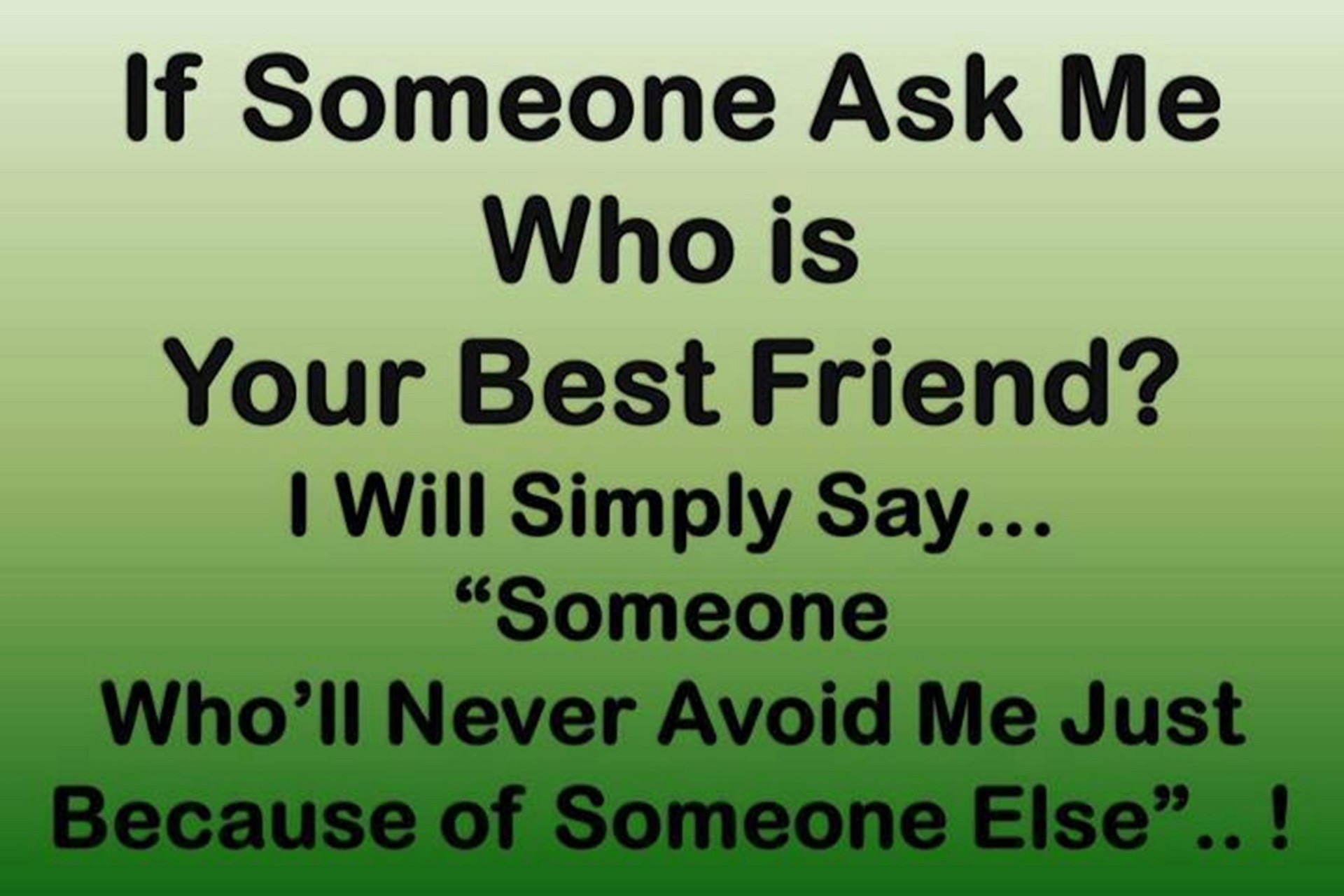 Quotes about Amazing friend 57 quotes