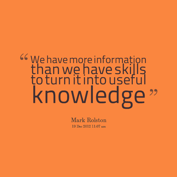 quotes about information and knowledge 113 quotes