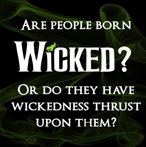 Quotes about Born wicked (24 quotes)
